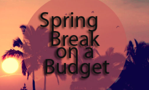 Column: Enjoying spring break on a budget