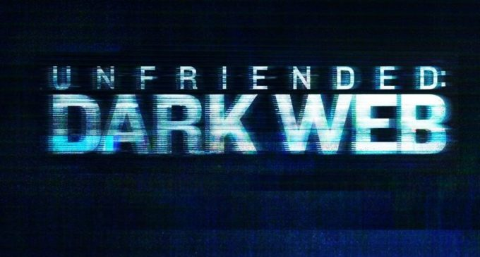'Unfriended: Dark Web' is too disturbing for its own good