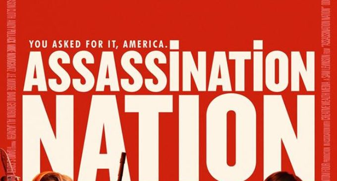 'Assassination Nation' displays proper representation of feminine rage
