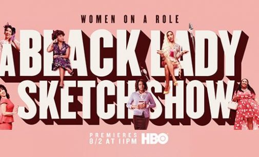 'A Black Lady Sketch Show' shatters stereotypes and builds bridges