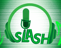 Slash Podcast (02/28/2020)