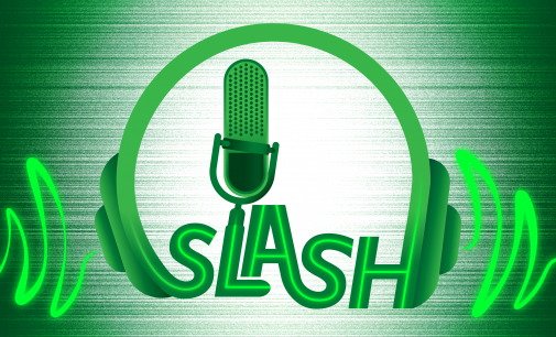 Slash Podcast (03/06/2020)
