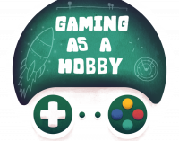 Gaming as a Hobby 10/9